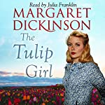 The Tulip Girl | Margaret Dickinson