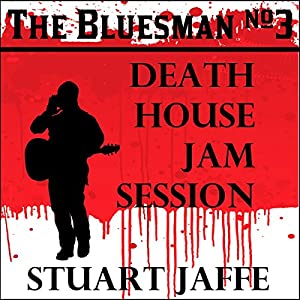 Death House Jam Session Audiobook