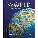 VangoNotes for The World: A Brief History, 1/e | Felipe Fernandez-Armesto