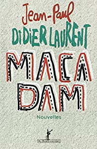 vignette de 'Macadam (Didierlaurent)'