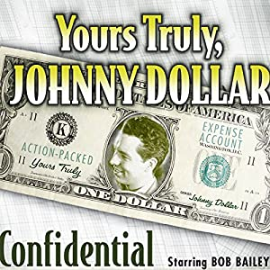 Yours Truly, Johnny Dollar: Confidential Radio/TV Program