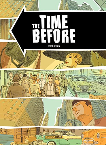 The Time Before (GRAND ANGLE) (French Edition)