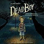 Dead Boy   Laurel Gale