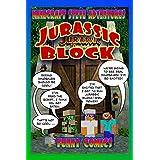 Minecraft: Steve Adventures: Jurassic Block (Steve's Comic Adventures Book 3)