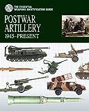 Postwar Artillery 1945-Present (Essential Identification Guide)