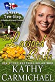 The Lassoed Bride (A Novella): A Western Romantic Comedy (The Texas Two-Step Series Book 3)