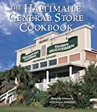 The Hali'imaile General Store Cookbook, Beverly Gannon and Bonnie Friedman, 1580081703