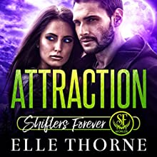 Attraction: Shifters Forever Worlds Audiobook by Elle Thorne Narrated by Meghan Kelly