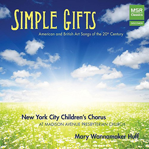 Simple Gifts - American and British Art Songs of the 20th Century