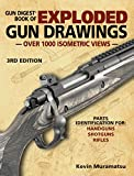 Gun Digest Book of Exploded Gun Drawings