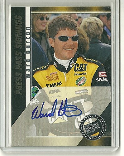 - 1999 Press Pass Racing Ward Burton Press Pass Signings Autographed Card