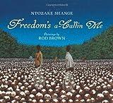 Freedom's a-Callin Me, Ntozake Shange, 0061337412