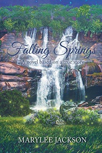 (Falling Springs: A Novel Based on a True Story )