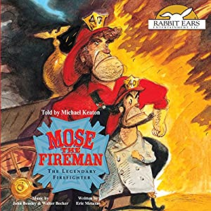 Mose the Fireman Audiobook