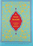A Rasa Reader: Classical Indian Aesthetics (Historical Sourcebooks in Classical Indian Thought)