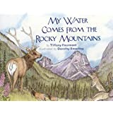 My Water Comes From the Rocky Mountains (Long Term Ecological Research)