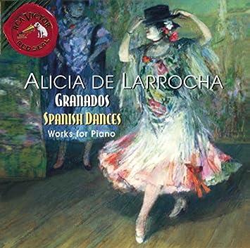 Granados - Spanish Dances; Danzas Espa??olas; Valses Poeticos by Alicia De Larrocha : Alicia De Larrocha: Amazon.es: Música