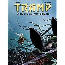 Tramp - Tome 5 - La route de Pointe Noire