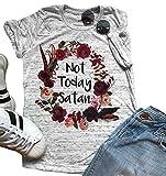 #2: Women Not Today Satan T-Shirt Casual Short Sleeve Tops Tee