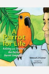 A Parrot for Life Kindle Edition