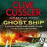 Ghost Ship: NUMA Files, Book 12   Clive Cussler,Graham Brown
