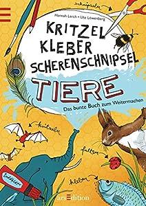 Paperback Kritzel, Kleber, Scherenschnipsel Tiere [German] Book