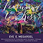Learning to Kiss | Eve E. Megargel
