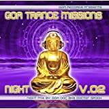 [GTM002N] - Goa Trance Missions Night V.02(Goa, Psytrance, Acid Techno, Progressive House, Hard Dance, Nu-NRG, Trip Hop, Chillout, Dubstep Anthems)