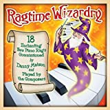 Ragtime Wizardry: 18 Enchanting New Piano Rags Played by the Composers