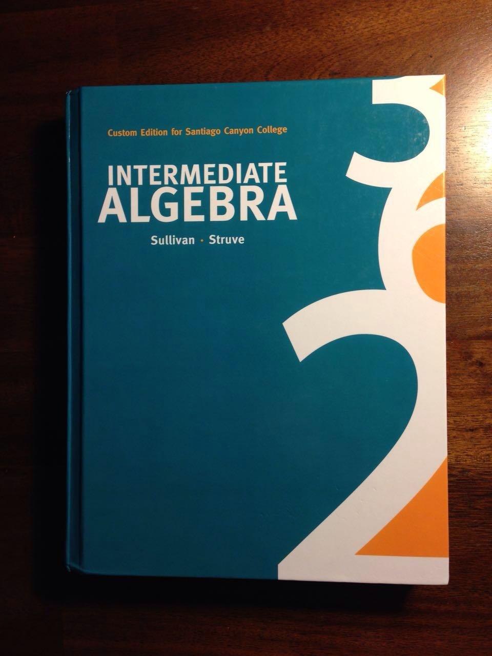 Intermediate Algebra: Michael Sullivan; Struve, Katherine R. III:  9781269414814: Amazon.com: Books