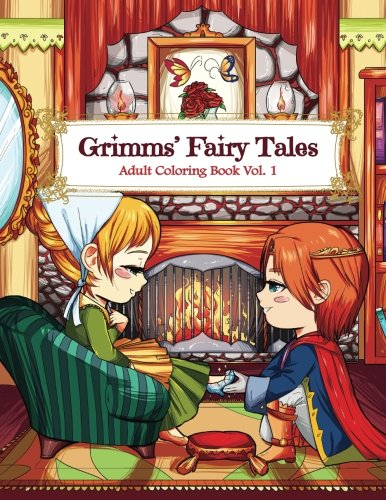 Grimms' Fairy Tales Adult Coloring Book Vol. 1: A Kawaii Fantasy Coloring Book for Adults and Kids: Cinderella, Snow White, Hansel and Gretel, The Frog Prince and Other -