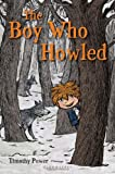 The Boy Who Howled, Timothy Power, 1599905094