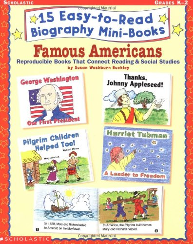 15 Easy-to-Read Biography Mini-Books: Famous Americans (Grades K-2) ebook