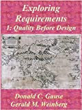 Exploring Requirements 1: Quality Before Design
