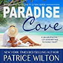 Paradise Cove: Paradise Series, Book 1 Audiobook by Patrice Wilton Narrated by Cynthia Vail