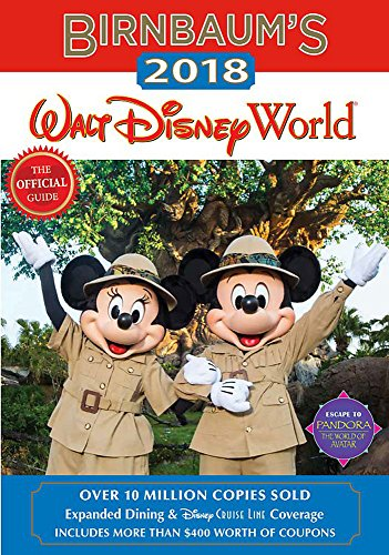 Birnbaum's 2018 Walt Disney World: The Official Guide (Birnbaum Guides) cover