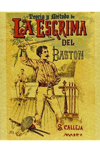 Teoría Y Método De La Esgrima Del Bastón