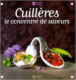 Book Cuillères : Le concentré de saveurs