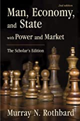 Man, Economy, and State with Power and Market: The Scholar's Edition (LvMI) Kindle Edition