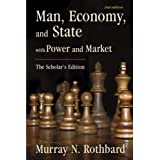Man, Economy, and State with Power and Market: The Scholar's Edition (LvMI)