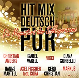 Hit Mix Deutsch Pur