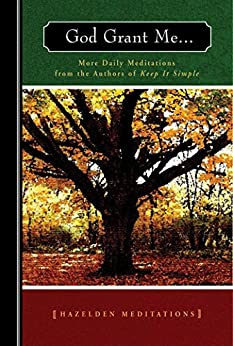 God Grant Me Meditations Hazelden ebook