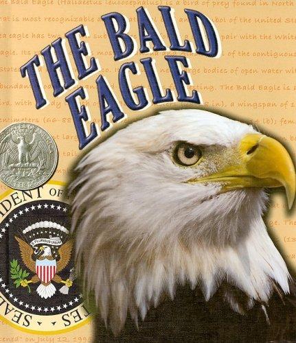 Download The Bald Eagle (American Symbols and Landmarks) pdf