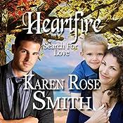 Heartfire: Search for Love, Book 5 | Karen Rose Smith