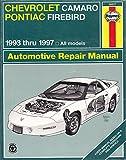 Haynes-Chevrolet Camaro/Pontiac Firebird, Haynes Publications Staff, 1563923033