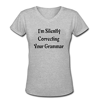 5914f2a5 Amazon.com: I'M SILENTLY CORRECTING YOUR GRAMMAR Women's Short Sleeve  Casual V-Neck T-Shirt: Clothing