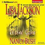 Wicked Game: Colony Series, Book 1 | Lisa Jackson,Nancy Bush