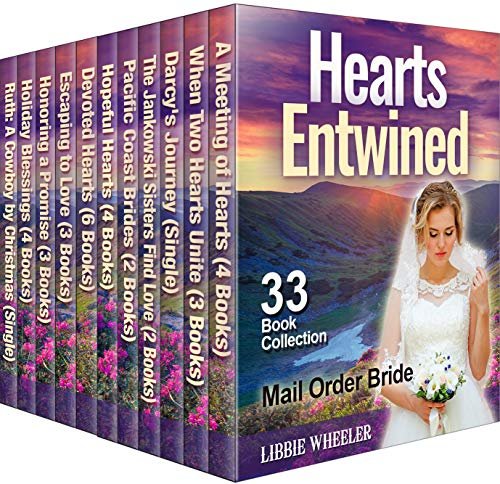 Collection Libbie - MAIL ORDER BRIDE: Hearts Entwined: Clean Western Historical Romance