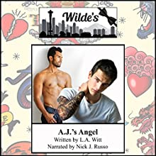 A.J.'s Angel: Wilde's, Book 3 Audiobook by L.A. Witt Narrated by Nick J. Russo