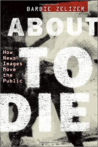 Download About to Die: How News Images Move the Public PDF, azw (Kindle)